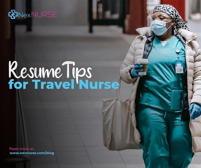 Resume Tips for Travel Nurses