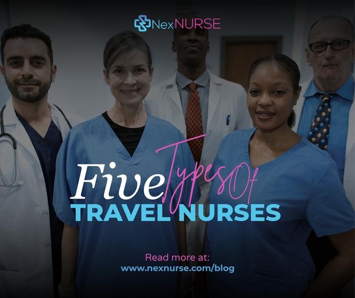 5 Types of Travel Nurses