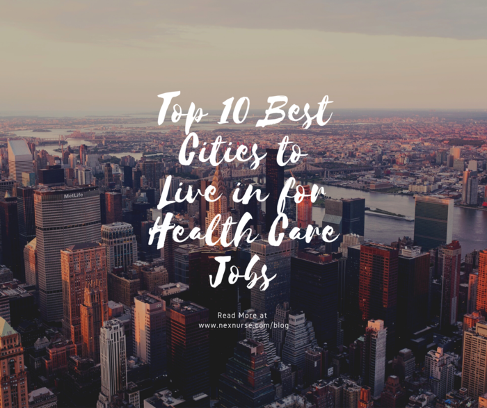 Top 10 Best Cities to Live in for Health Care Jobs